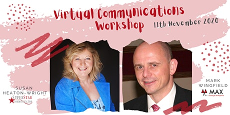 Virtual Communications 4 Leaders  - Practical & Engaging with Susan & Mark tickets
