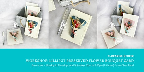 Workshop: Lilliput preserved flower bouquet card tickets