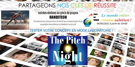 "Pitch Night Paris spécial ""Handitech"" billets"