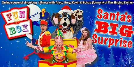 Funbox present... SANTA'S BIG SURPRISE! tickets
