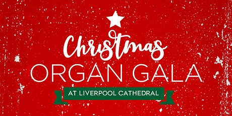 Christmas Organ Gala tickets