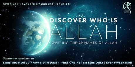 FREE COURSE: Discover Who is Allah: Covering the 99 Names tickets