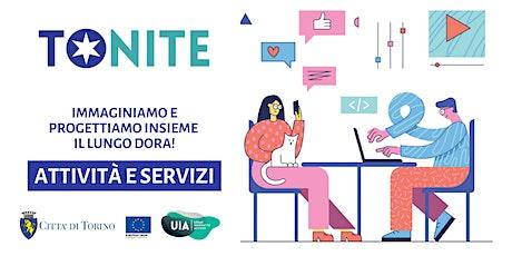 Immaginiamo e progettiamo insieme il Lungo Dora // Quali attività e servizi biglietti