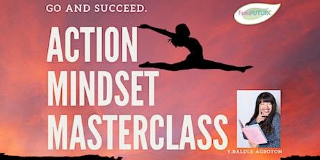 Action Mindset Masterclass - LIVE Webinar- English tickets