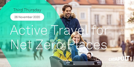 Third Thursday: Active Travel for Net Zero Places tickets