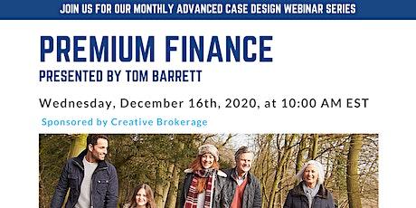 Premium Finance tickets