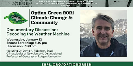 "Option Green: Documentary Discussion on ""Decoding the Weather Machine"" tickets"