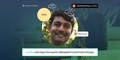 Live Chat with Microsoft Principal Product Manager tickets