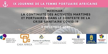 IX JOURNNE DE LA FEMME PORTUAIRE AFRICAINE: L' ACT  AU CONTEXTE DU COVID 19 tickets