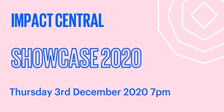 Impact Central Showcase 2020 tickets