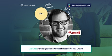 Live Chat with Pinterest Head of Product Growth tickets
