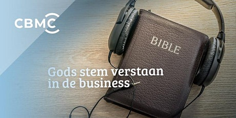Terugkomdag | Gods stem verstaan in de business | RIJSSEN | 4 december tickets