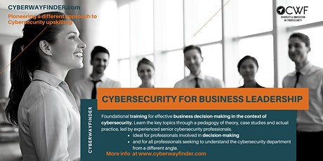 INFO EVENT: CWF Masterclass - Making Cybersecurity a BUSINESS Decision tickets
