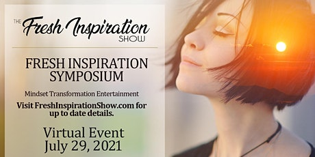 Fresh Inspiration Show Virtual Symposium - 07/29/2021 tickets
