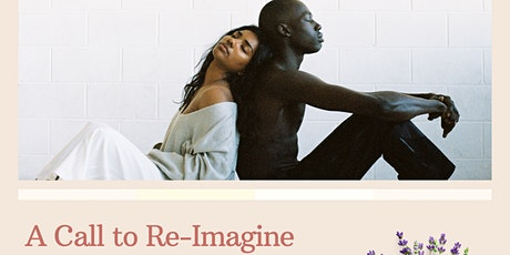 A Call to Re-Imagine: Poetic Healing For Divine Timing tickets