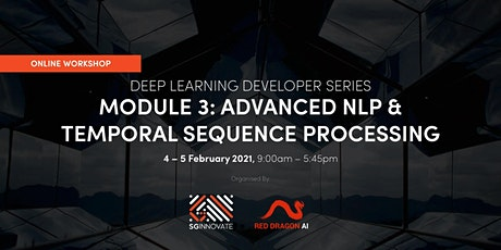 Advanced NLP and Temporal Sequence Processing  (4-5 February, 2021) tickets