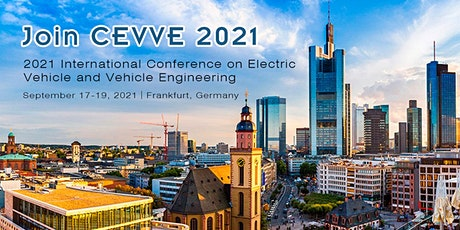 Conference on Electric Vehicle and Vehicle Engineering (CEVVE 2021) tickets