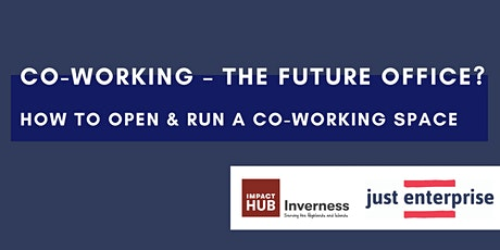 Co-working – the future office? How to open and run a co-working space tickets