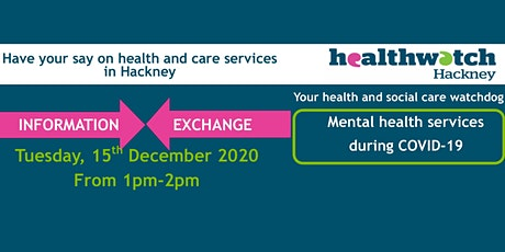 INFORMATION EXCHANGE/ Mental health services during Covid-19 tickets