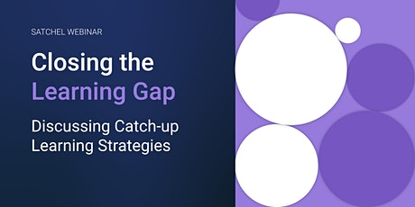 Closing the Learning Gap: Discussing Catch-Up Learning Strategies tickets