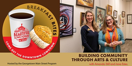 Main Street Breakfast Bites - Building Community Through Arts & Culture tickets