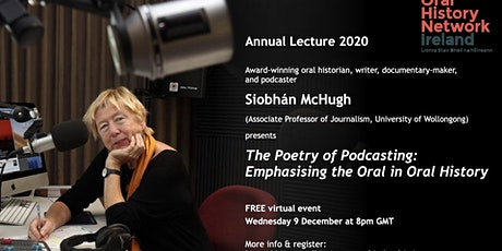 The Poetry of Podcasting: Emphasising the Oral in Oral History tickets