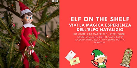 ELF ON THE SHELF: EVENTO ONLINE E KIT COMPLETO. biglietti