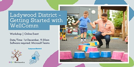 Ladywood District - Getting Started with WellComm tickets