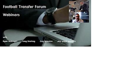 Football Transfer Forum (Webinars) tickets