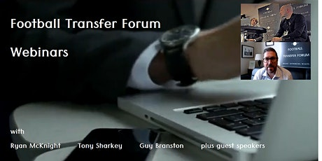Football Transfer Forum (Monthly Webinars) tickets
