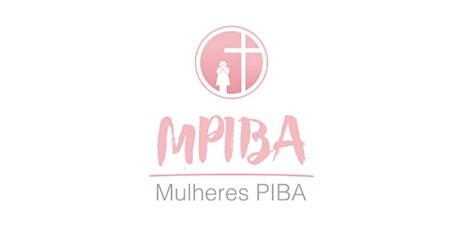 Reunião de Mulheres MPIBA ingressos