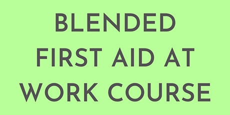 Blended First Aid course tickets