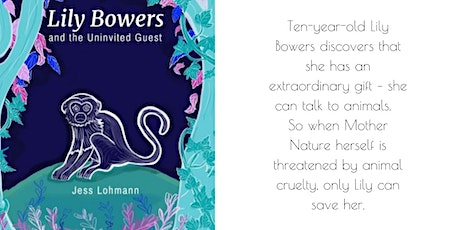 Meet Lily Bowers - saving the planet and animals with her superpower! tickets