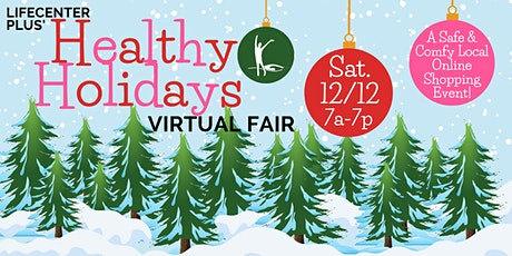 Healthy Holiday Virtual Fair tickets