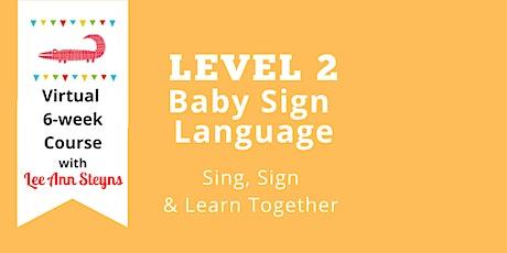 Level 2B Baby Sign Language Virtual Course-Jan. 2021 (Facebook)