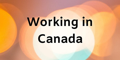 Working in Canada tickets
