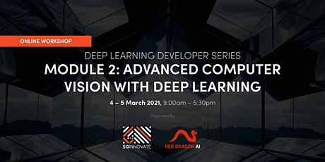 Advanced Computer Vision with Deep Learning (4-5 March, 2021) tickets