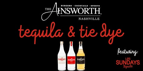 The Ainsworth - Tequila & Tie Dye tickets