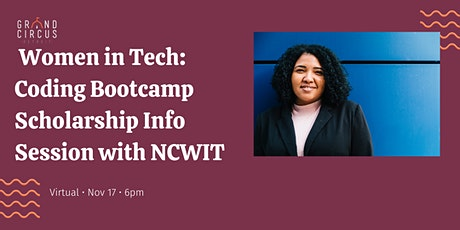 Women & Genderqueer in Tech: Bootcamp Scholarship Info Session  with NCWIT tickets