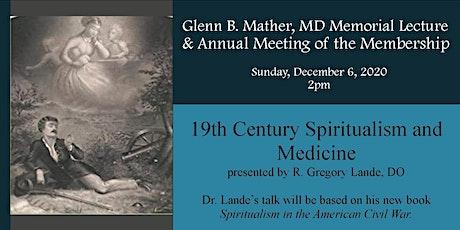 19th Century Spiritualism and Medicne tickets