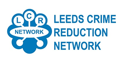 Leeds Crime Reduction Network Annual Conference tickets