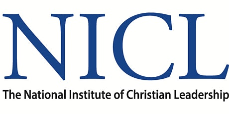 The National Institute of Christian Leadership - TX Session 4 tickets