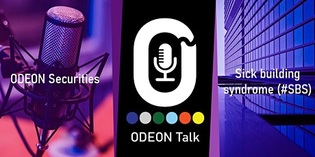 ODEON Talk - Sick building syndrome (26.11.2020) tickets