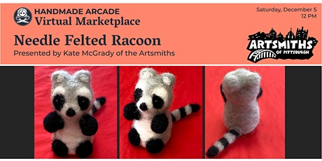 Needle Felted Racoon tickets