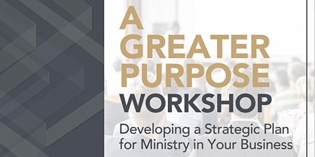 A Greater Purpose Workshop January 5, 2021 tickets