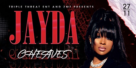JAYDA CHEAVES HOST EXOTIC FRIDAYS tickets