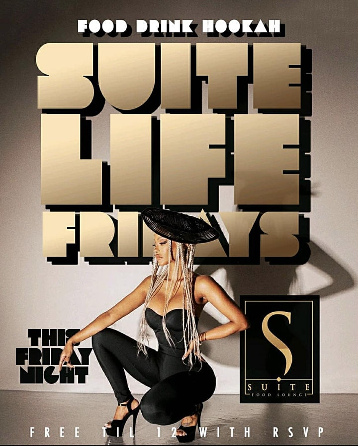 ATLANTA'S #1 FRIDAY NIGHT PARTY! SLF @ Suite Lounge! Hosted by Big Tigg image