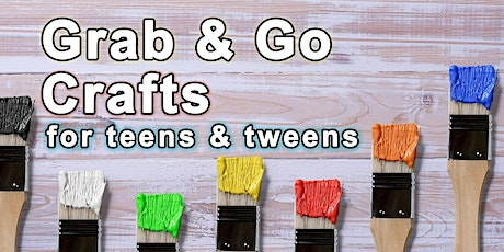 Tween/Teen Grab & Go Craft Kits - Dec. 2020 tickets