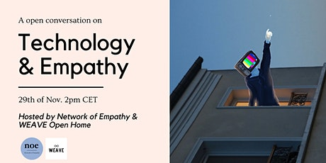 Technology & Empathy - A Open Home Conversation tickets