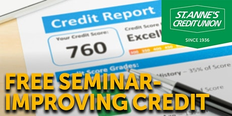 St. Anne's Credit Union Virtual How To Improve Credit Seminar tickets